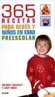 9788480766463: 365 Recetas para bebés y niños en edad preescolar