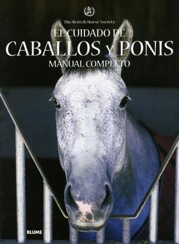 9788480766647: Cuidado de caballos y ponis. Manual completo