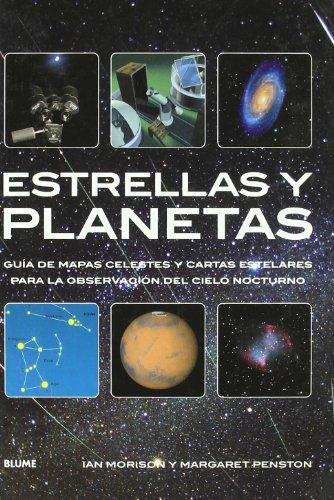 Estrellas y planetas: Guía de mapas celestes y cartas estelares para la observación del cielo ...