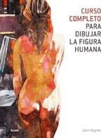 9788480767415: Curso completo para dibujar la figura humana (Spanish Edition)