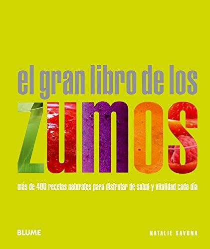 9788480768290: GRAN LIBRO DE LOS ZUMOS, EL (Spanish Edition)
