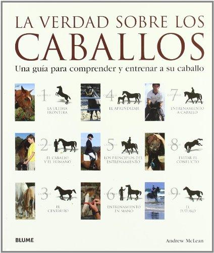 9788480768405: La verdad sobre los caballos