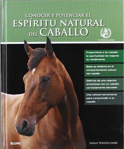 9788480768511: CONOCER Y POTENCIAR EL ESPIRITU NATURAL DEL CABALLO (Spanish Edition)