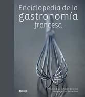 9788480768863: Enciclopedia de la gastronomía francesa