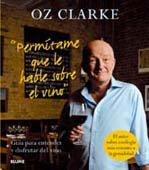 9788480768924: Permitame que le Hable Sobre el Vino Guia para Entender y Disfru tar del Vino