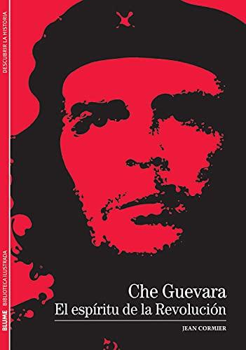 9788480769242: Che Guevara: El espiritu de la Revolucion (Biblioteca ilustrada) (Spanish Edition)