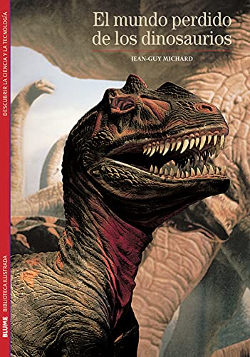 9788480769297: El mundo perdido de los dinosaurios (Biblioteca ilustrada) (Spanish Edition)