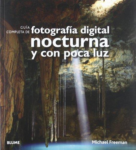 9788480769716: Guía completa de fotografía digital nocturna y con poca luz