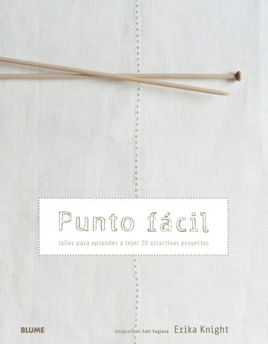 9788480769792: Punto fácil / Easy point: Taller para aprender a tejer 20 atractivos proyectos / Workshop to learn to knit 20 attractive projects