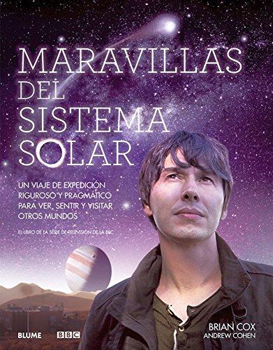 9788480769846: Maravillas del Sistema Solar: Un viaje de expedición riguroso y pragmático para ver, sentir y visitar otros mundos