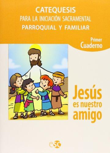 9788480774499: CATEQUESIS JESUS N.AMIGO CUAD.1 S.C.