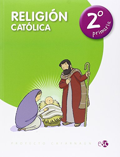 9788480774826: (15).RELIGION CATOLICA 2º PRIMARIA.(PROYECTO CAFARNAUM)