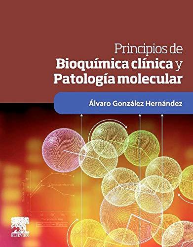 9788480860765: Principios de bioquímica clínica y patología molecular
