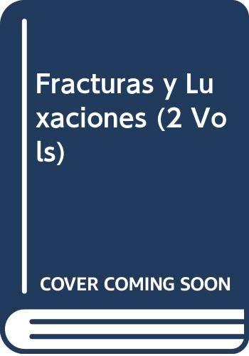 9788480861106: Fracturas y Luxaciones (2 Vols), 1e (Spanish Edition)
