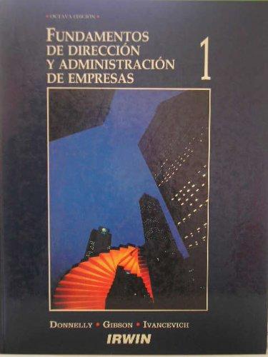 Fundamentos de direccion y administracion de empresas, 3 tomos: James H. Donnelly, Jr. - James L. ...