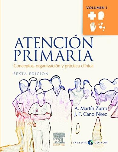 9788480862196: Atención primaria, 2 vols. + CD-ROM con Autoevaluación: Conceptos,organización y práctica clínica