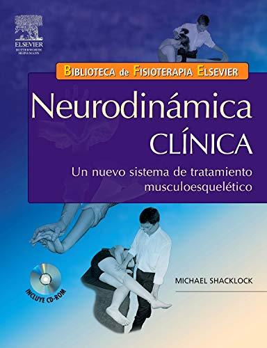 9788480862219: Neurodinámica clínica: un nuevo sistema de tratamiento musculoesquelético + CD-ROM