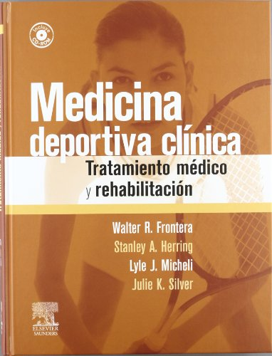 9788480862769: Medicina deportiva clinica: tratamiento medico y rehabilitacion (+CD-rom)