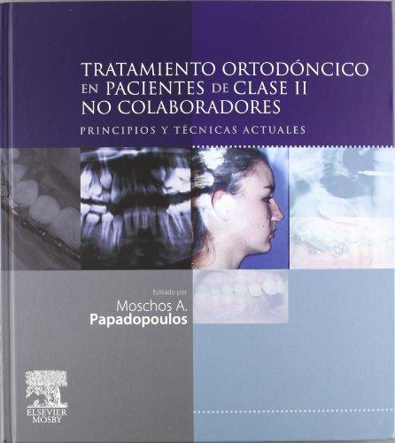 9788480862820: Tratamiento ortodóncico en pacientes no colaboradores Clase II