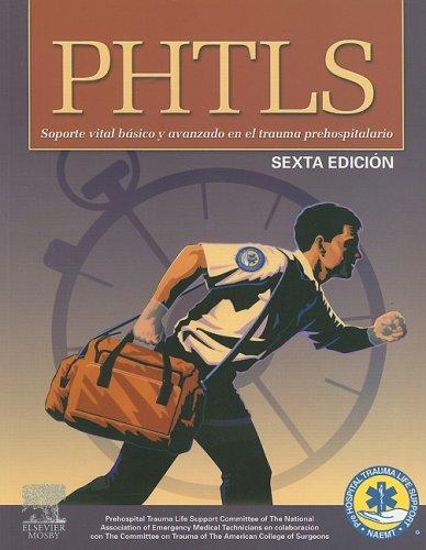 9788480862905: PHTLS: Soporte Vital Basico y Avanzado, 6e (Spanish Edition)