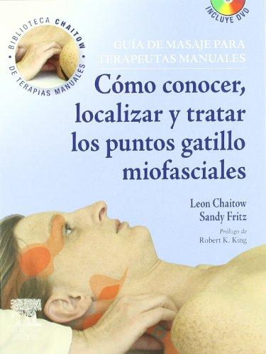 9788480863353: Guía de masaje para terapeutas manuales: Cómo conocer, localizar y tratar los puntos gatillo miofasciales + DVD-ROM