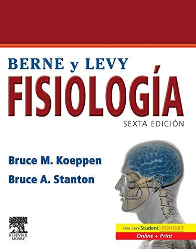 9788480864343: BERNE Y LEVY. Fisiología + Student Consult, 6e (Spanish Edition)