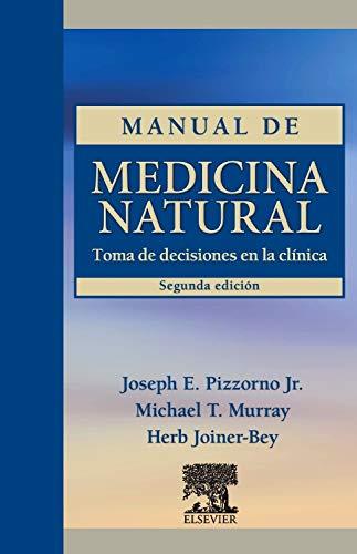 Manual de medicina natural: Pizzorno, Joseph E.,