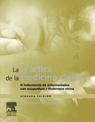 9788480864671: La práctica de la medicina china