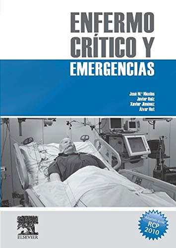 9788480864701: Enfermo crítico y emergencias