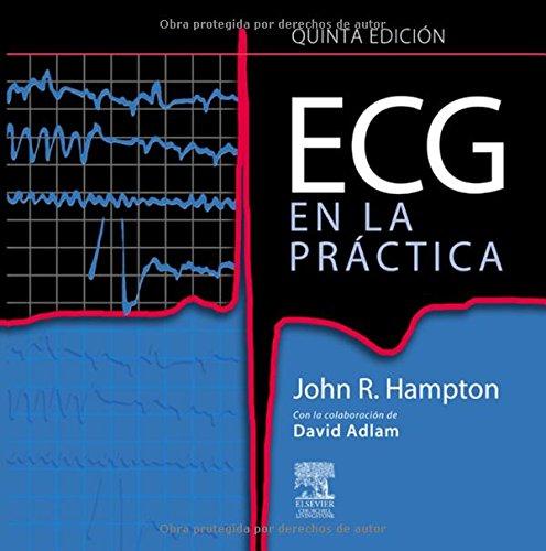 9788480864756: ECG en la práctica, 5e (Spanish Edition)