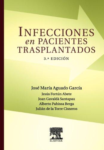 Infecciones En Pacientes Trasplantados: JosÉ Mar�a Aguado Garc�a