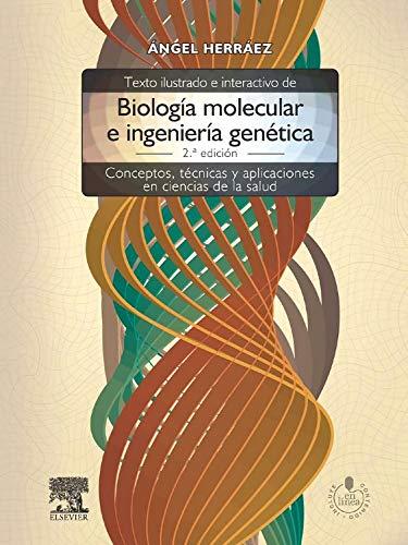 9788480866477: Texto ilustrado e interactivo de biologia molecular e ingenieria genetica + StudentConsult en espanol. Conceptos, tecnicas y aplicaciones en ciencias de la salud (Spanish Edition)