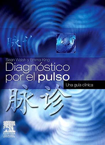 9788480866491: Diagnóstico por el pulso