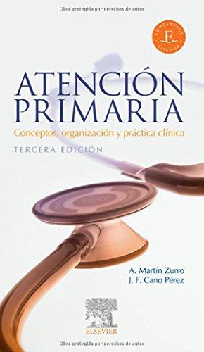 Atencion Primaria Conceptos Organizacion Y Practica Clinica: ZURRO A. MARTIN