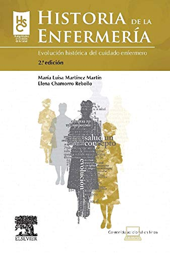 9788480867498: Historia de la enfermería: Evolució histórica del del cuidado enfermero