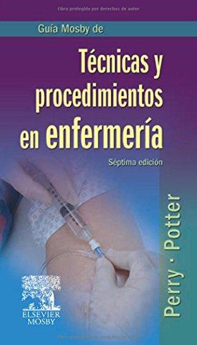 9788480868655: Guia Mosby de Tecnicas y procedimientos en enfermeria (Spanish Edition)