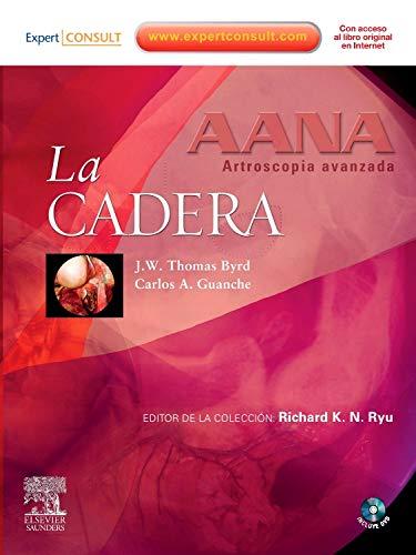 9788480868822: AANA. Artroscopia avanzada. La cadera