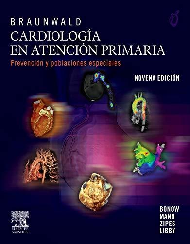 9788480869546: Braunwald. Cardiología en atención primaria