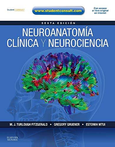 Neuroanatomia clinica y neurociencia + StudentConsult (Spanish: M. J. Turlough