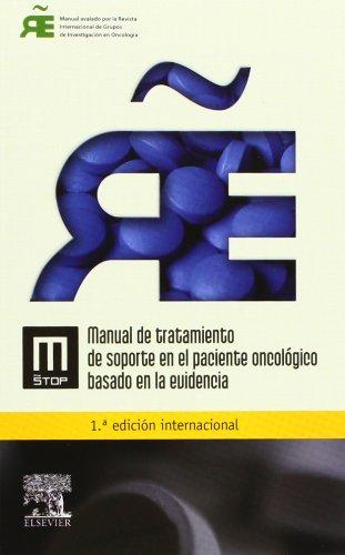 9788480869676: Manual de tratamiento de soporte en el paciente oncológico basado en la evidencia