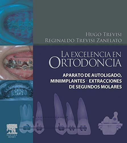 Actualidad en ortodoncia: Trevisi, Hugo J. / Trevisi Zanelato, Reginaldo