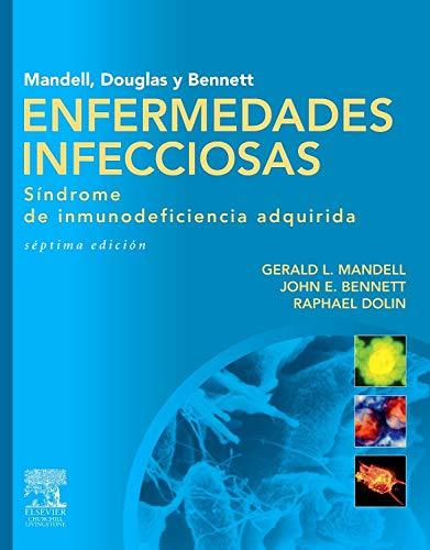 9788480869973: Mandell, Douglas y Bennett. Enfermedades infecciosas. Síndrome de inmunodeficiencia adquirida