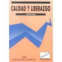 Calidad y liderazgo: Andres Senlle