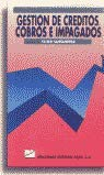 9788480880329: Gestion de Creditos Cobros E Impagados (Spanish Edition)