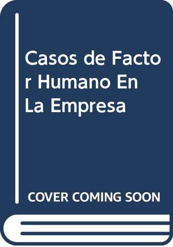 9788480880985: Casos de Factor Humano En La Empresa (Spanish Edition)