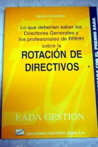 9788480881180: Rotacion de Directivos (Spanish Edition)