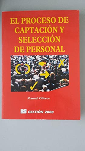 9788480881883: El proceso de captacion y seleccion de personal
