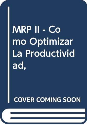 9788480882057: MRP II - Como Optimizar La Productividad, (Spanish Edition)