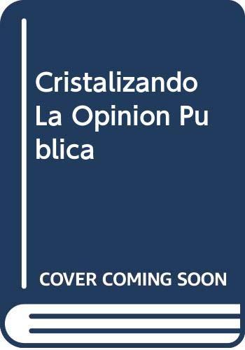 9788480882132: Cristalizando la opinion publica