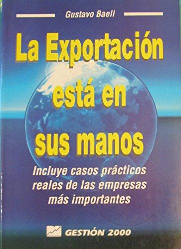 9788480882378: La exportacion esta en sus manos